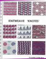 Knitweave 'Knotes'  Elaine Cater