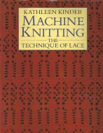 Kathleen Kinder The Technique of Lace